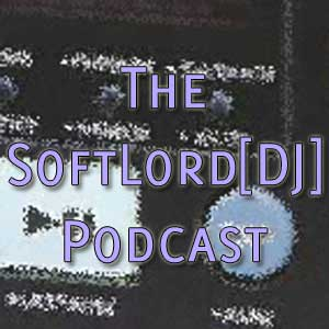SoftLord[DJ] Mixes Podcast