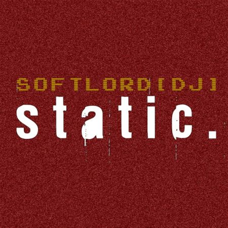 SoftLord[DJ] – Static